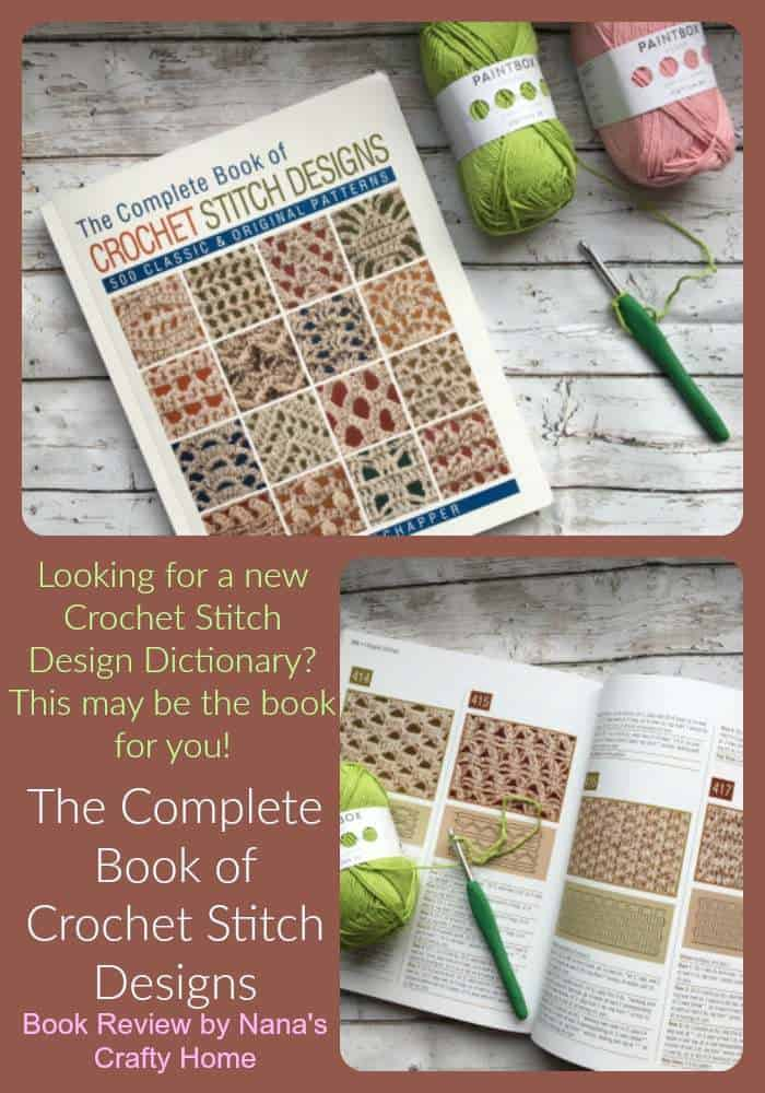 Complete Crochet Stitch Designs Book Review