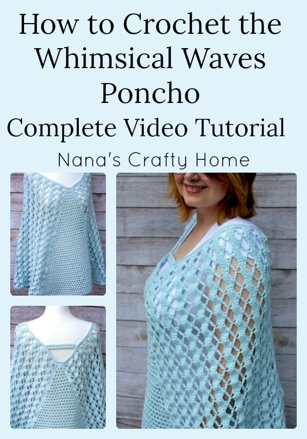 Whimsical Waves Poncho Complete Video Tutorial