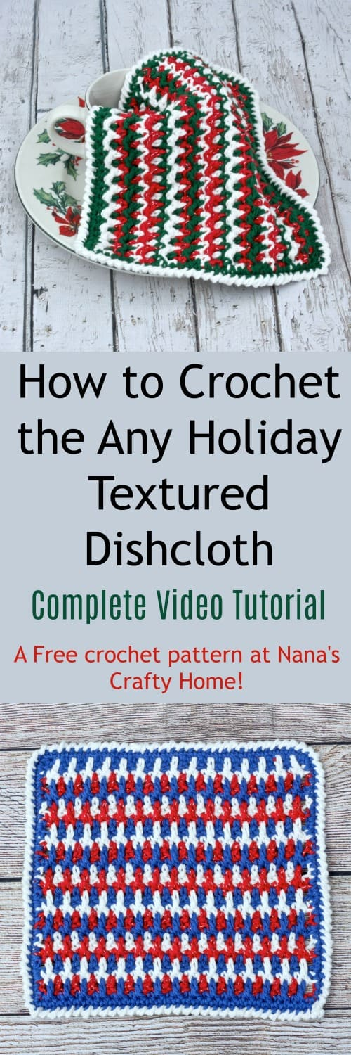 How to Crochet the Any Holiday Textured Dishcloth a free crochet pattern