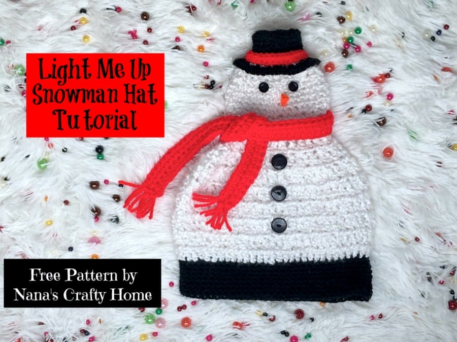 Light Me Up Snowman Hat free crochet pattern complete video tutorial