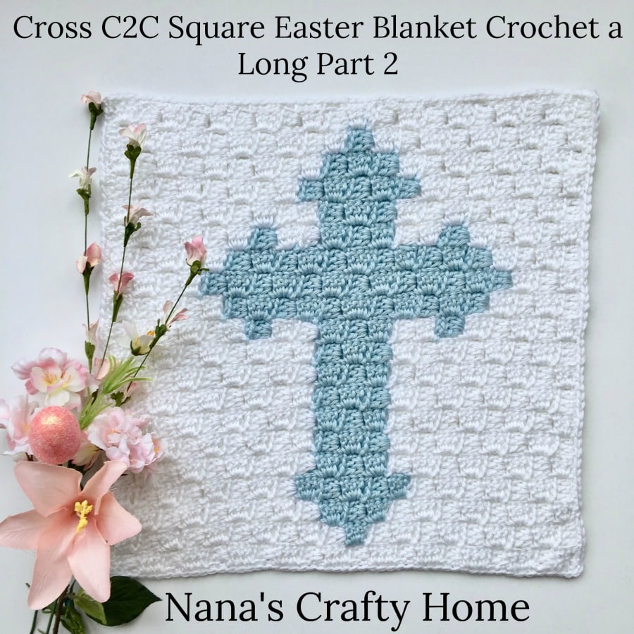 Cross C2C Square Easter Blanket Graphgan Crochet a Long