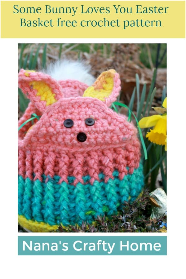 Some Bunny Loves You Free Easter Basket Crochet Pattern