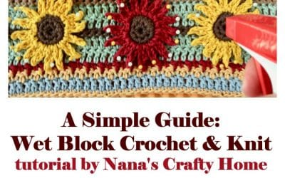 How to wet block yarn crochet projects tutorial