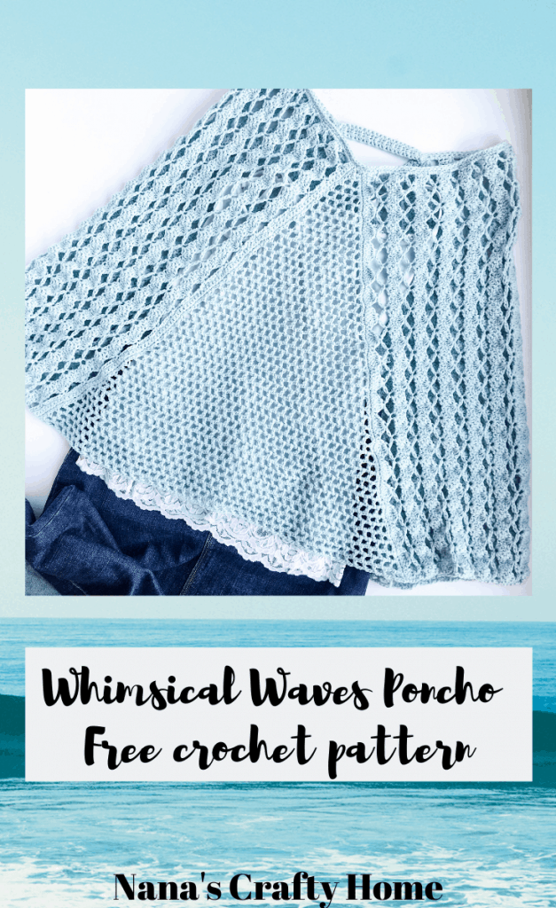 Crochet light poncho Whimsical Waves Poncho free crochet pattern