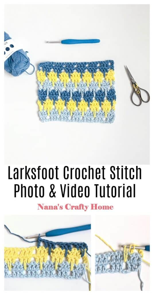 Learn the Larksfoot Crochet Stitch Complete Photo & Video Tutorial