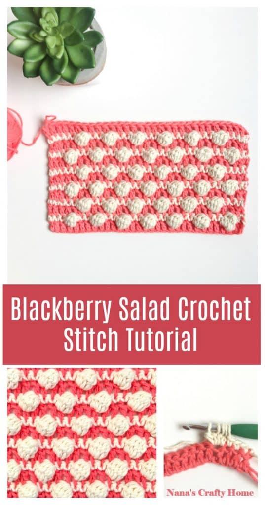 Blackberry Salad Crochet Stitch Pinterest