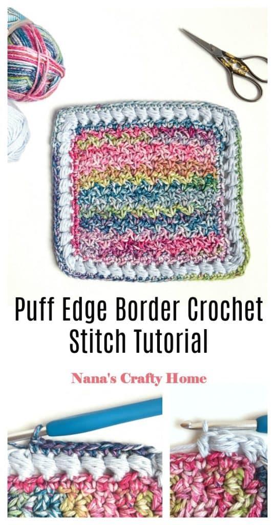 Puff Edge Border Crochet Stitch Tutorial Pinterest Collage
