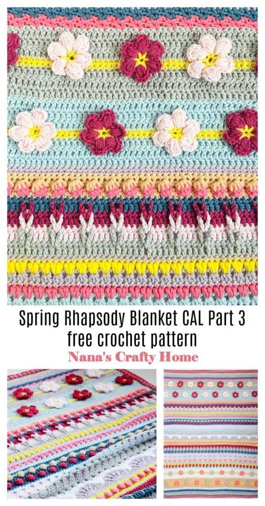 Spring Rhapsody Blanket CAL Part 3 free crochet pattern Pinterest collage