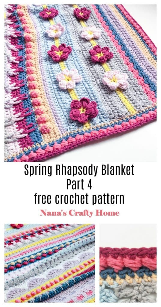 Spring Rhapsody Blanket Part 4 free crochet pattern Pinterest collage