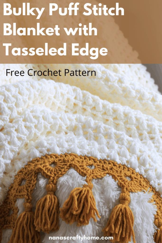 Bulky Puff Stitch Crochet Blanket